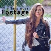 Hostage by Tiffany Woys