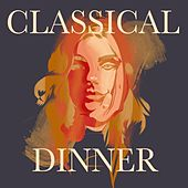 Classical Dinner de Various Artists
