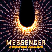 Messenger: A World Beat Collection, Vol. 4 by Various Artists