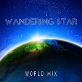 Wandering Star World Mix de Various Artists