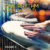 One Rhythm One World, Vol. 10 by Various Artists