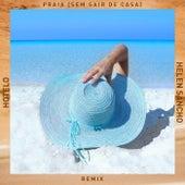 Praia (Sem Sair De Casa) - Helen Sancho Remix de Hotelo