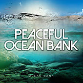 Peaceful Ocean Bank von Ocean Bank