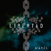 Libertad by Mabel