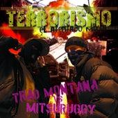 Terrorismo by Mitsuruggy