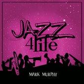 Jazz 4 Life von Mark Murphy