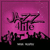 Jazz 4 Life de Mark Murphy
