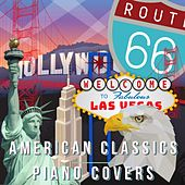 American Classics Piano Covers by Relaxing Piano Crew