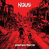 Under Destruction by Nous