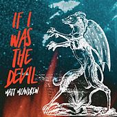 If I Was the Devil von Matt McAndrew