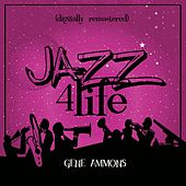 Jazz 4 Life (Digitally Remastered) de Gene Ammons