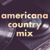 Americana Country Mix de Various Artists