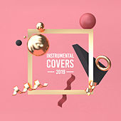 Instrumental Covers 2019 – Relaxing Sounds to Rest, Famous Songs, Deep Relaxation, Ambient Music von Music for Quiet Moments Piano Love Songs