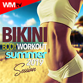 Bikini Body Workout Summer 2019 Session (60 Minutes Non-Stop Mixed Compilation for Fitness & Workout 128 Bpm / 32 Count) by Workout Music Tv