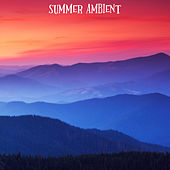 Summer Ambient by Lounge Music Café
