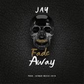 Fade Away de Jay'mar