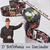 Einmal um die Welt von D`Böööhmis