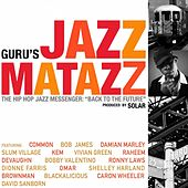 Jazzmatazz, Vol. 4 by Guru