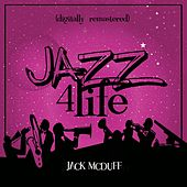Jazz 4 Life (Digitally Remastered) de Jack McDuff