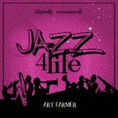 Jazz 4 Life (Digitally Remastered) de Art Farmer
