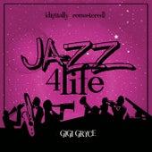 Jazz 4 Life (Digitally Remastered) von Gigi Gryce