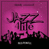 Jazz 4 Life (Digitally Remastered) de Bud Powell