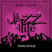 Jazz 4 Life (Digitally Remastered) von Sammy Davis, Jr.