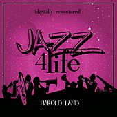 Jazz 4 Life (Digitally Remastered) by Harold Land