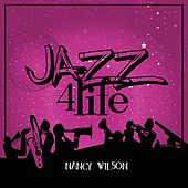 Jazz 4 Life de Nancy Wilson
