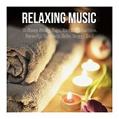 Relaxing Music to Sleep, Study, Yoga, Zen, Chill, Bedtime, Serenity, Harmony, Calm, Happy, Cool von Various Artists