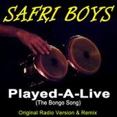 Played-A-Live (The Bongo Song) [Original Radio Version & Remix] by The Safri Boyz