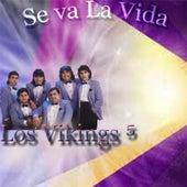 Se Va la Vida de Los Vikings 5
