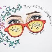 Hot July (Summer Love) by Raquel