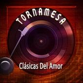 Tornamesa: Clásicas del Amor by Los Ultimos Romanticos