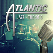 Atlantic Jazz - The 50's de Various Artists