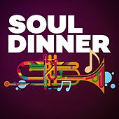 Soul Dinner by Various Artists