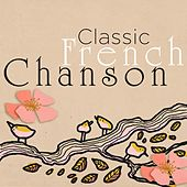 Classic French Chanson by Various Artists