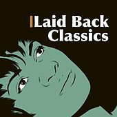Laid Back Classics de Various Artists