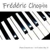 Piano Concerto No. 1 in E Minor, Op. 11 von Frédéric Chopin