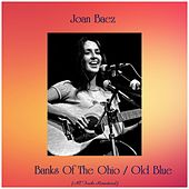 Banks Of The Ohio / Old Blue (All Tracks Remastered) by Joan Baez