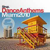 Sirup Dance Anthems «Miami 2010» by Various Artists