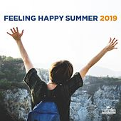 Feeling Happy Summer 2019 di Various Artists