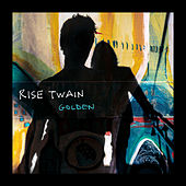 Golden by Rise Twain
