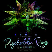 Psychedelic Rays (Remix) de Maxi Trusso