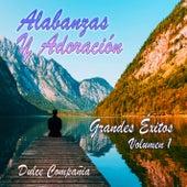 Alabanza y Adoración: Grandes Éxitos, Vol. 1 de Dulce Compañía