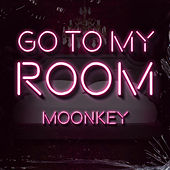 Go To My Room de Moonkey