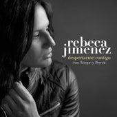 Despertarme contigo (con Tarque y Pereza) de Rebeca Jimenez