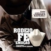 Rodeio, Fé e Emoção Com Cristo no Coração de Various Artists