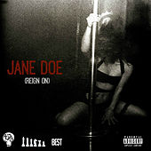 Jane Doe (Reign On) by A-JAY