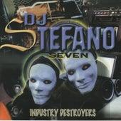 DJ Stefano 7 INDUSTRY Destroyers von Various